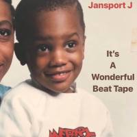 Jansport J - It's A Wonderful Beat Tape