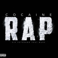 Sir Veterano Ft. Murs - Cocaine Rap(Video)